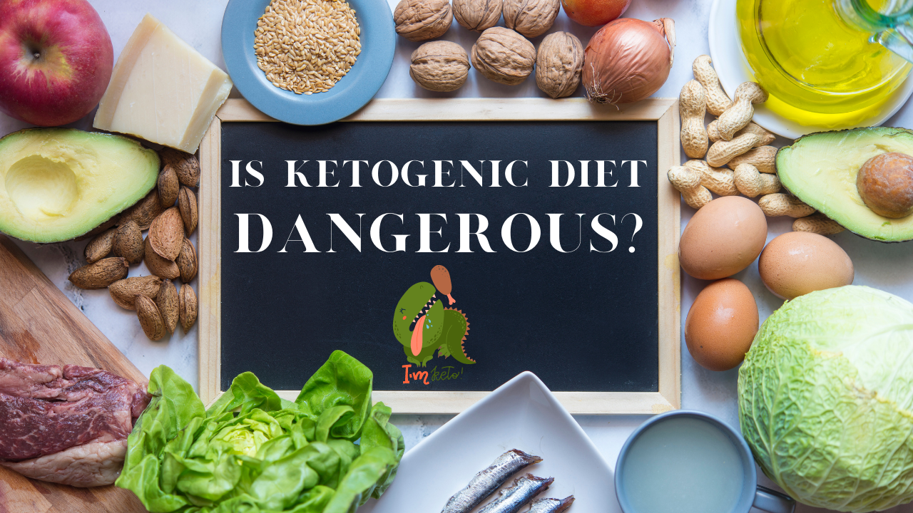 Is Ketogenic Diet Dangerous For Your Health?