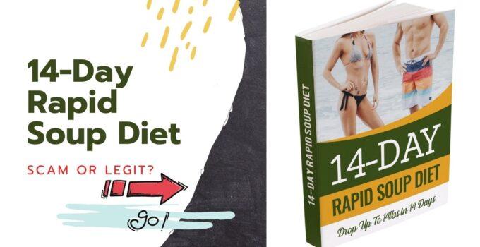 14 Day rapid Soup Diet Review: Scam or Legit?
