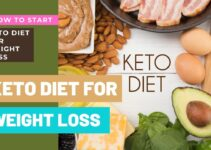 Keto Diet For Weight Loss – How To Start Keto Diet For Weight Loss