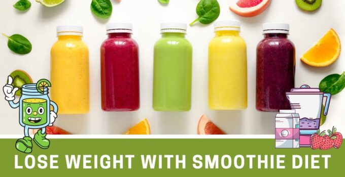 Lose Weight With Smoothie Diet – Are Smoothies a Good Way to Lose Weight?