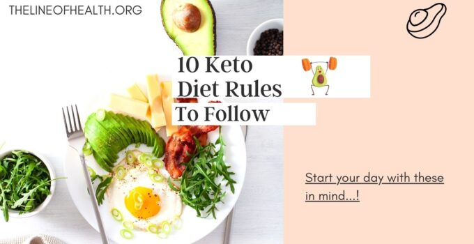 10 Rules of Keto Diet Everyone Should Follow