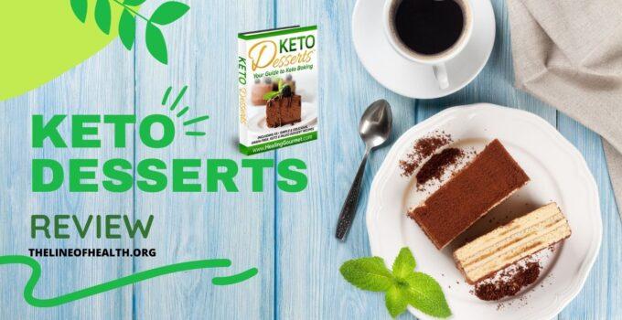 Keto Desserts Review 2021: Scam Cookbook?