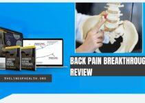 Back Pain Breakthrough Reviews 2021: Scam or Legit?