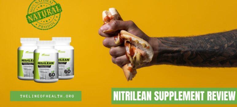 NitriLean Reviews 2021: Scam or Legit Weightloss Supplement?